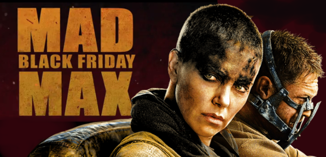 Mad Max Battles Black Friday Shoppers