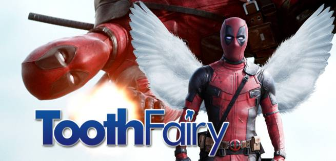deadpooltoothfairy