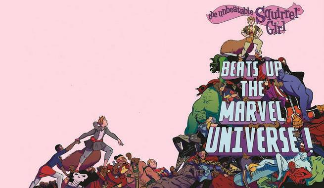 Unbeatable Squirrel Girl Beats Up the Marvel Universe