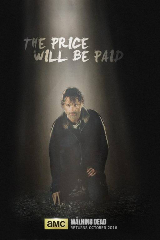 the price will be paid in new the walking dead season 7 poster. Black Bedroom Furniture Sets. Home Design Ideas