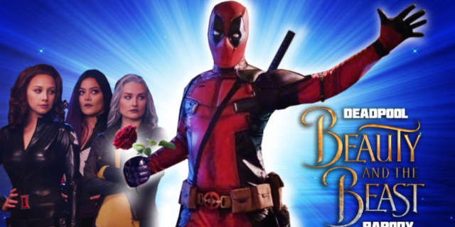 deadpool beauty and the beast mashup gaston fan movie
