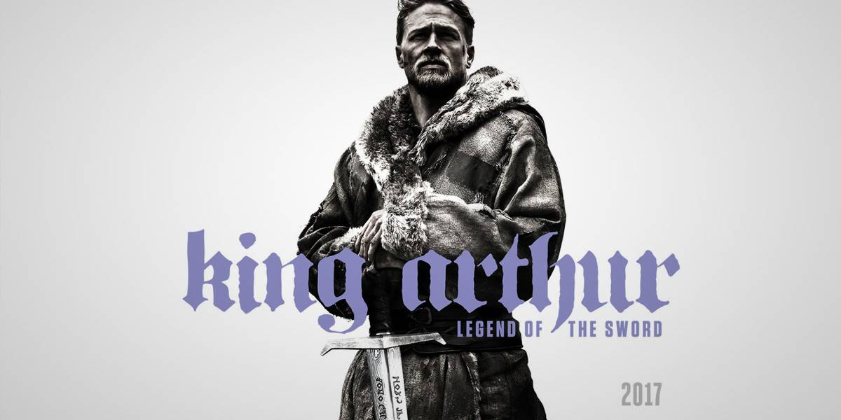 King Arthur: Legend of the Sword Test Screenings Hugely Successful