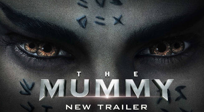 The Mummy: New Trailer Released