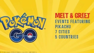pokemon go meet and greet