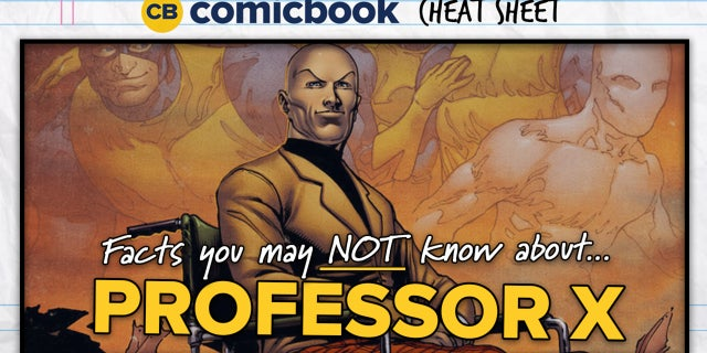 Facts You May NOT Know About Professor X - ComicBook Cheat Sheet screen capture