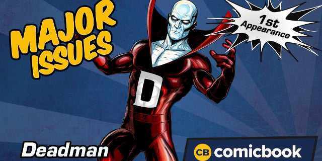 Major Issues: First Appearance of Deadman screen capture