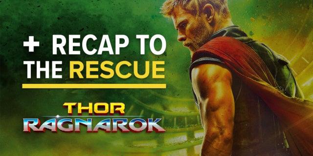 Thor: Ragnarok - Recap To The Rescue [MAJOR SPOILERS] screen capture
