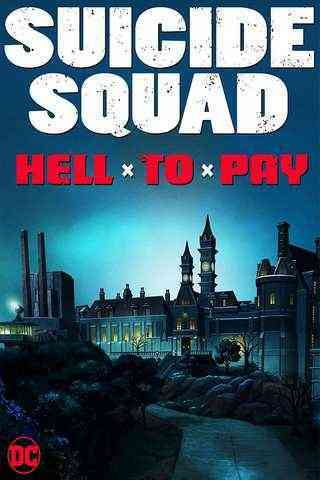 Suicide Squad: Hell to Pay movie poster image