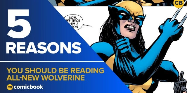 5 Reasons You Should Be Reading All-New Wolverine screen capture