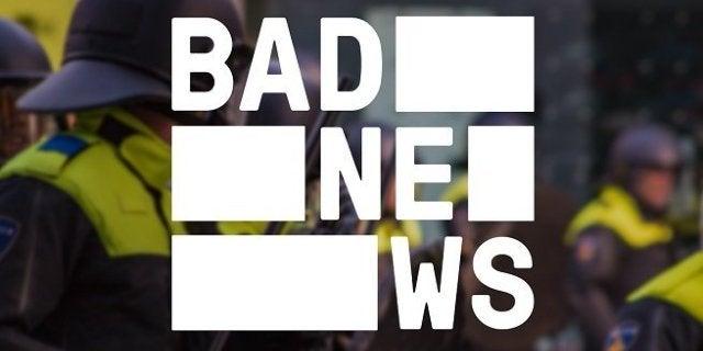 Bad News Fake News