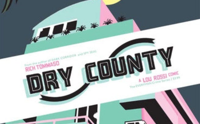 Dry County #1 Rich Tommaso