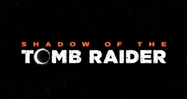 Square Enix offically announces Shadow of the Tomb Raider