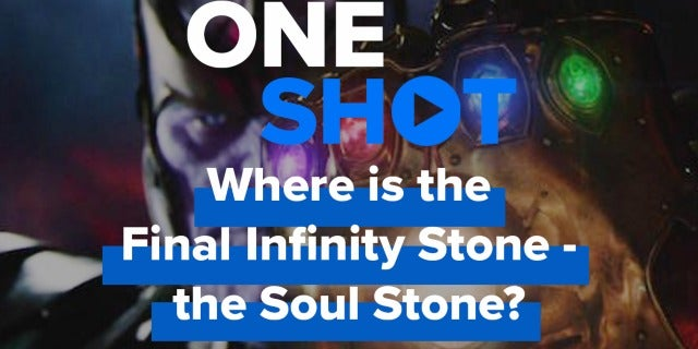 Where is the Final Infinity Stone? - One Shot screen capture