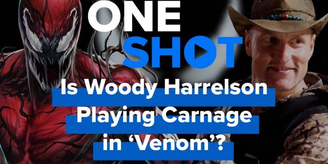 Is Woody Harrelson Playing Carnage in 'Venom'? - One Shot screen capture