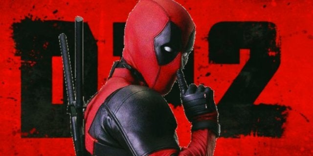 Deadpool 2 comicbookcom