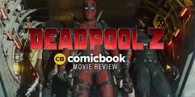 Deadpool 2 - Movie Review screen capture