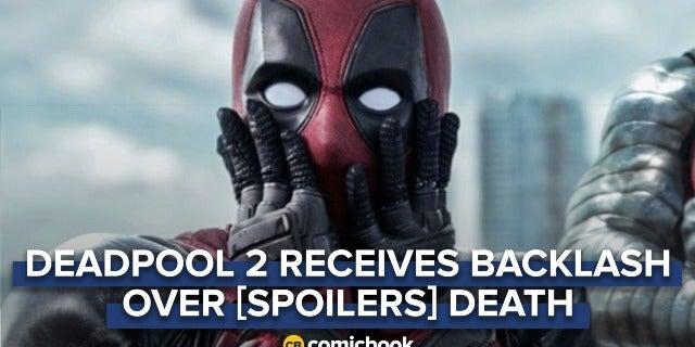 Deadpool 2 Receives Backlash Over [SPOILERS] Death screen capture