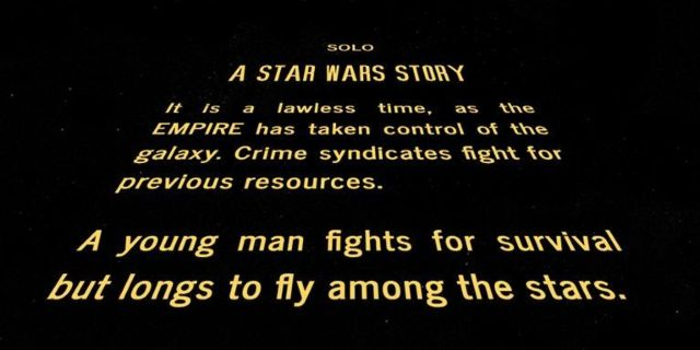 solo-a-star-wars-story-opening-crawl