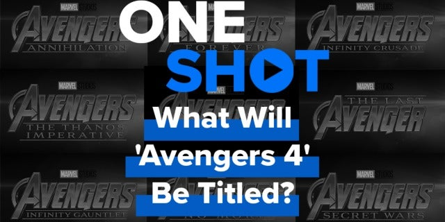 What Will 'Avengers 4' Be Titled screen capture