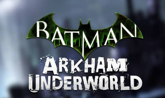 WBIE Announces Batman: Arkham Underworld & Game Of Thrones Among Other New Mobile Games