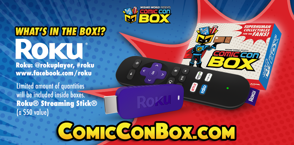 ComicConBox To Include Free Roku Streaming Sticks Inside Random