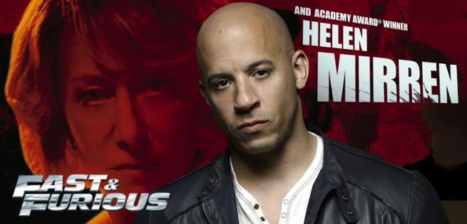 Vin Diesel Invites Helen Mirren To Appear In Fast & Furious