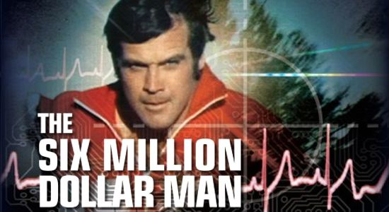 Cyborg Monday The Six Million Dollar Man