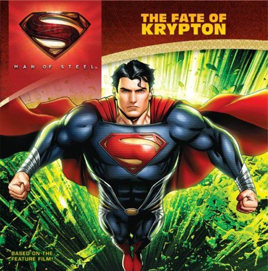 Man of Steel Fate of Krypton