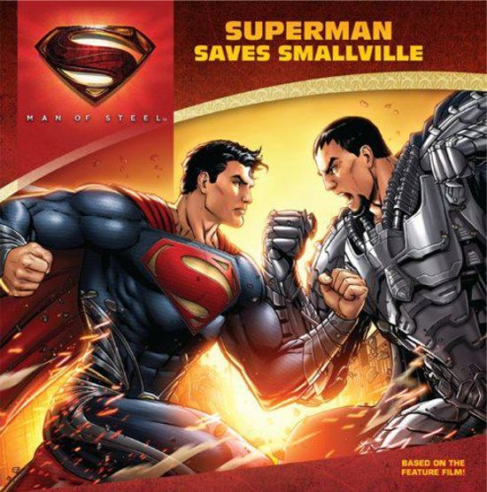 Man of Steel Superman Saves Smallville