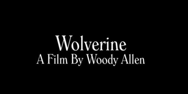 wolverine-by-woody-allen
