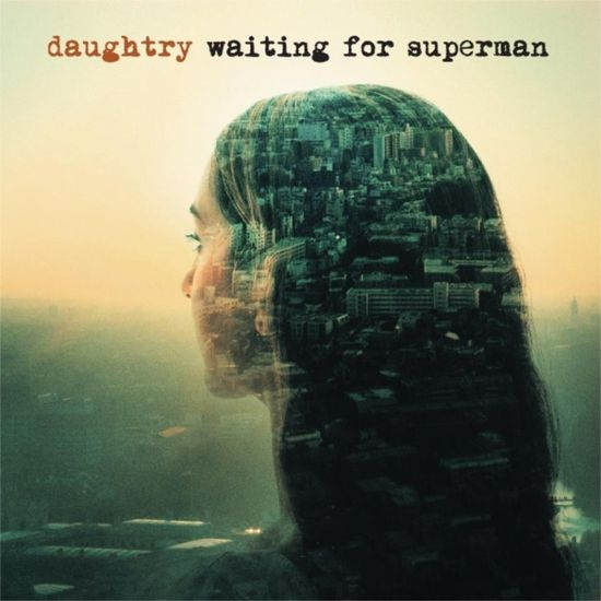 Daughtry waiting for superman