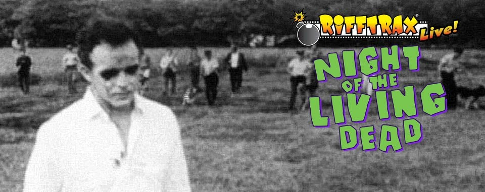 Rifftrax Releases Night of the Living Dead Live Riff