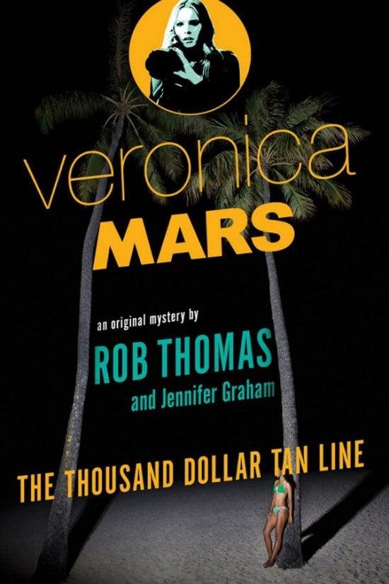 thousand-dollar-tan-line-rob-thomas-jennifer-graham-veronica-mars-novel