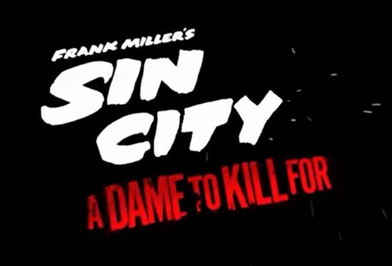New Sin City: A Dame To Kill For Trailer Released
