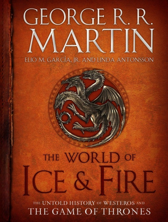 The World of Ice & Fire: The Untold History of Westeros And The Game of Thrones Cover Revealed