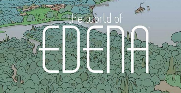 5- The World of Edena