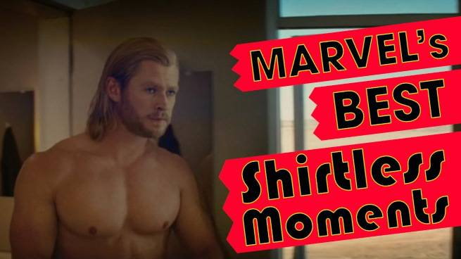 Marvel's Best Shirtless Moments All In One Video