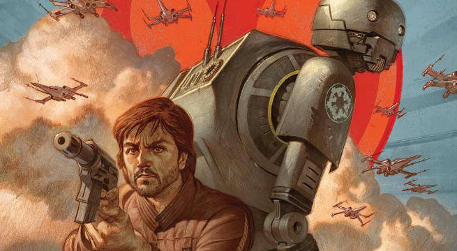 Star Wars Rogue One Prequel Comic Cassian Andor K-2SO