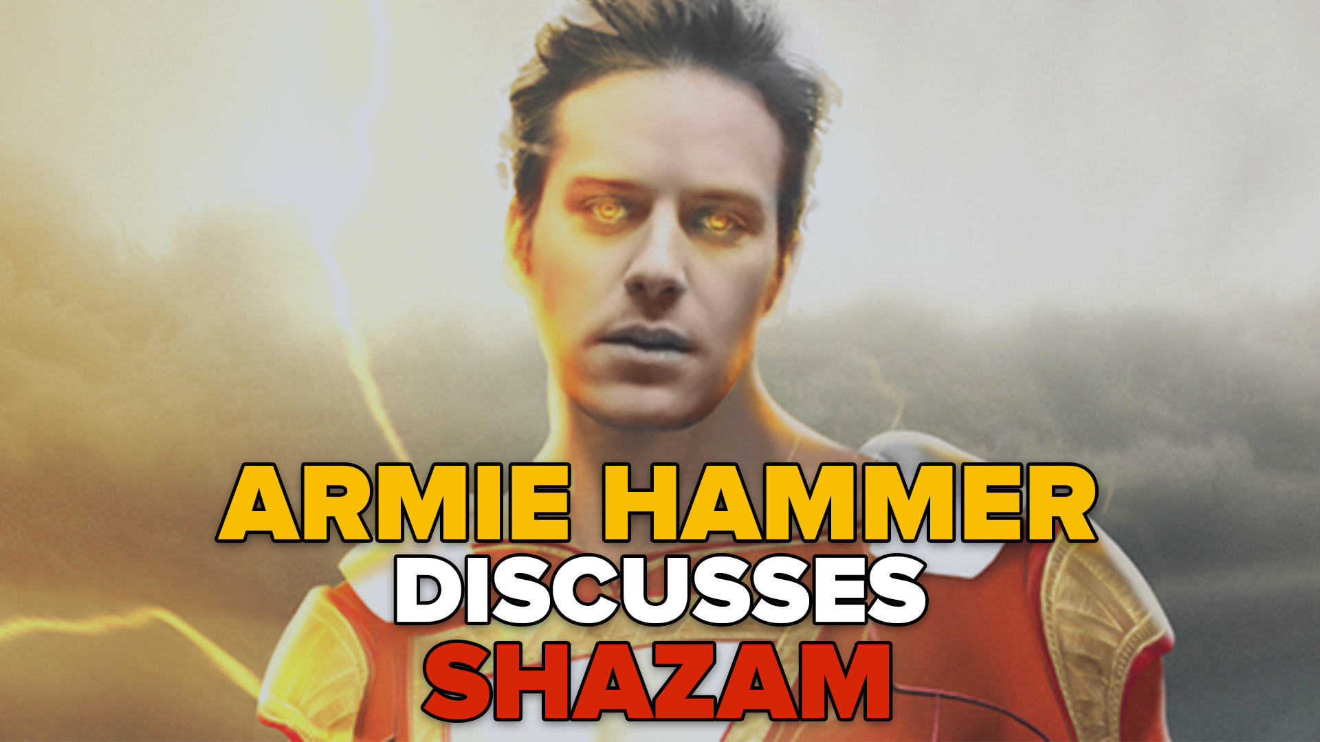 Armie Hammer Is Open To Playing Shazam screen capture