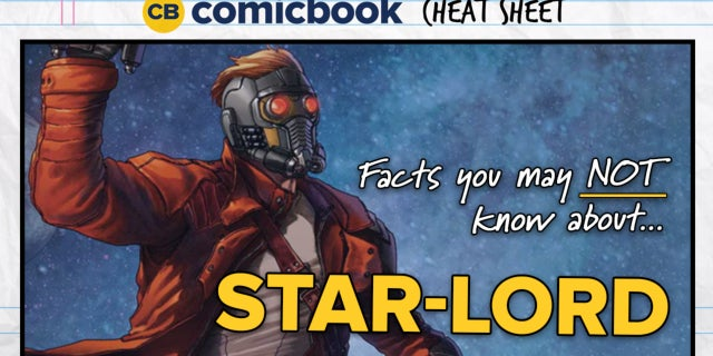 Facts You May NOT Know About Star-Lord  - ComicBook Cheat Sheet screen capture
