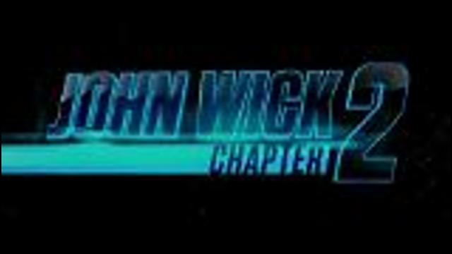 John Wick: Chapter 2 - Official Trailer #1 [HD] screen capture