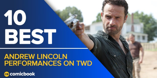 10 Best Andrew Lincoln Performances