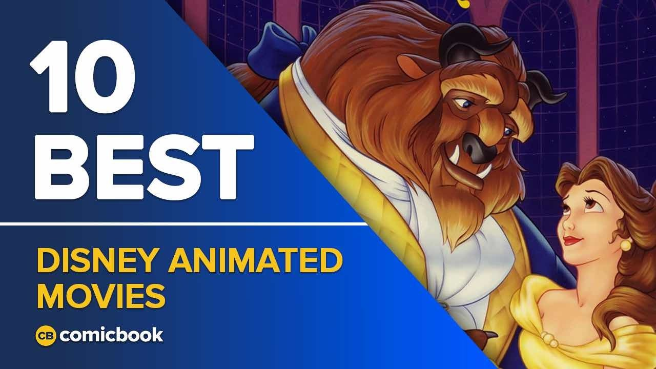 10 Best Disney Animated Movies