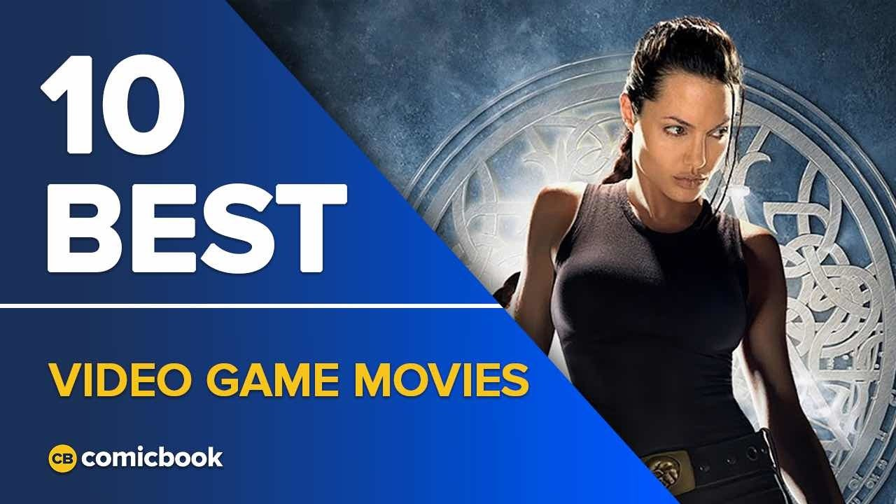 10 Best Video Game Movies