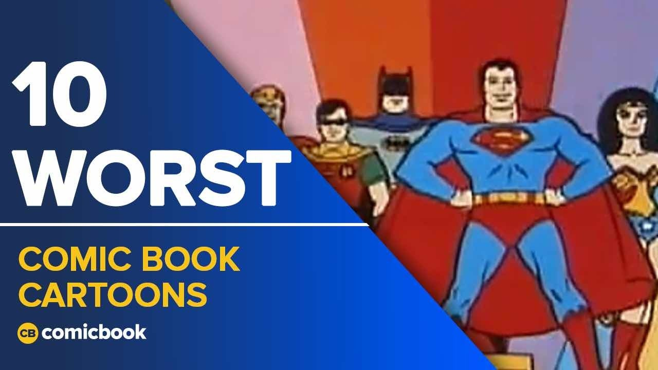 10 Worst Comic Cartoons