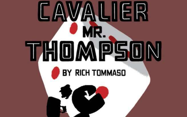 Best Rich Tommaso Comics - The Cavalier Mr Thompson