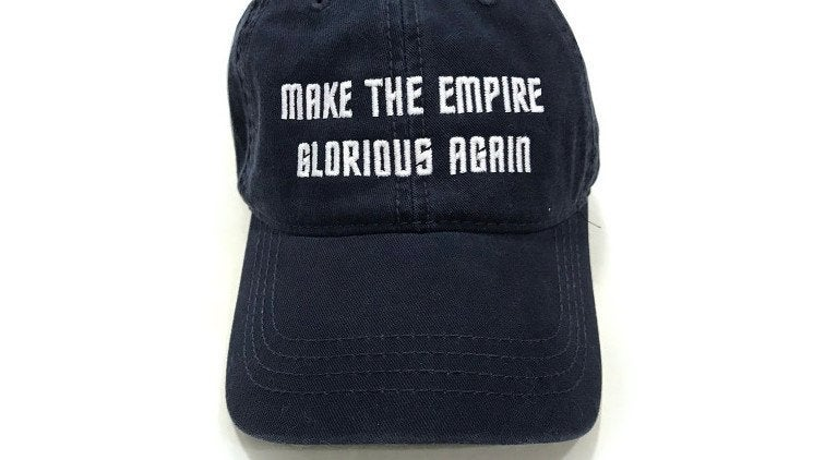 Make the Empire Glorious Again Hat Star Trek