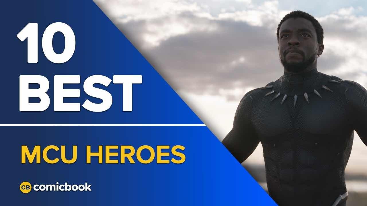 10 Best MCU Heroes
