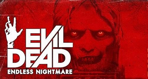 1_evil_dead_endless_nightmare