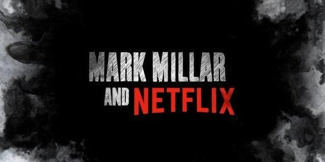 Mark Millar Netflix